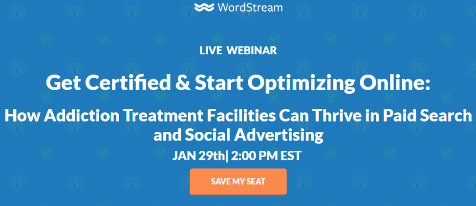 PPC Campaigns for Rehab Facilities Webinar Signup